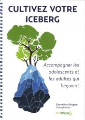 Cultivez votre iceberg