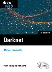 Darknet : mythes et réalités