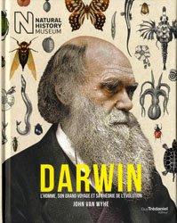 Darwin / l'homme, son grand voyage et sa théorie de l'évolution