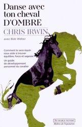 Danse avec ton cheval d'ombre