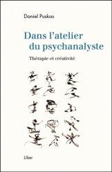 Dans l'atelier du psychanalyste