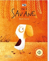 Dans la savane : récits sonores