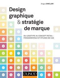 Design graphique et stratégie de marque - Du logotype au concept retail