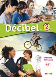 Décibel 2 : Livre + CD mp3DVD