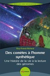 des cometes a l homme synthetique