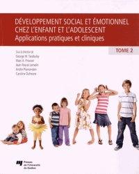 Développement social et émotionnel chez l'enfant et l'adolescent  Tome 2