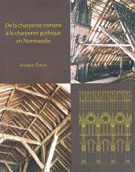 De la charpente romane à la charpente gothique en Normandie