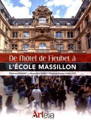 De l'hôtel de Fieubet à l'école Massillon
