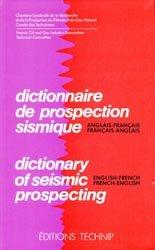 Dictionnaire de prospection sismique anglais-français français-anglais