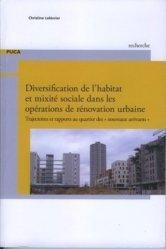 Diversification de l'habitat et mixité sociale dans les opérations de rénovation urbaine