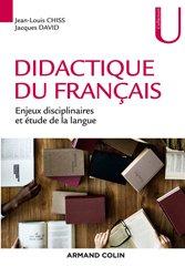 Didactique du français : enjeux disciplinaires et étude de la langue