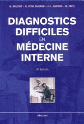 Diagnostics difficiles en médecine interne