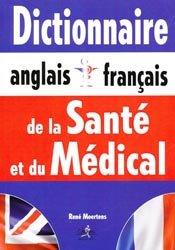 Dictionnaire anglais - français de la santé et du médical