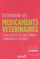 Dictionnaire des Médicaments Vétérinaires  2016