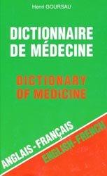 Dictionnaire de médecine anglais-français anglais-français