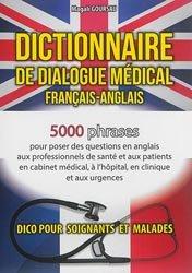 Dictionnaire de dialogue médical Français-Anglais/English-French