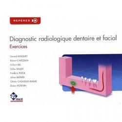 Diagnostic radiologique dentaire et facial Exercices