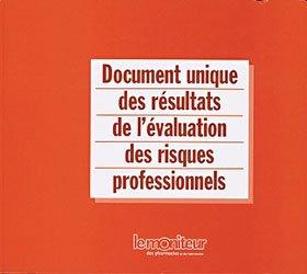 Document unique des résultats de l'évaluation des risques professionnels