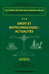 Droit et biotechnologies : actualités