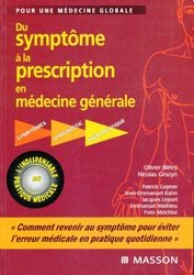 Du symptôme à la prescription en médecine générale