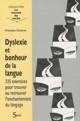 Dyslexie et bonheur de la langue