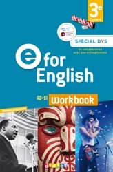 E for English 3e (éd. 2017) : Workbook Spécial DYS - Version Papier