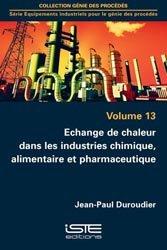 Echange de chaleur dans les industries chimique, alimentaire et pharmaceutique