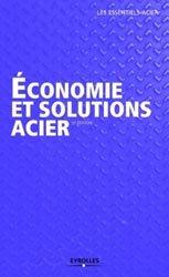 Economie et solutions acier
