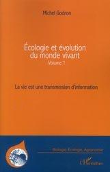 Écologie et évolution du monde vivant Tome 1