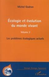 Écologie et évolution du monde vivant Tome 3