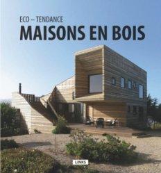 Eco-tendance : maisons en bois