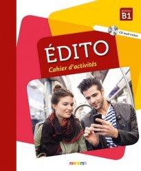 Edito Niveau B1 - Cahier d'Activités (Ed. 2018)