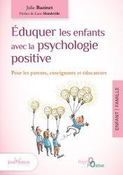 Éduquer les enfants avec la psychologie positive