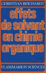 Effets de solvant en chimie organique
