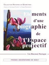 Eléments d'une biographie de l'Espace projectif