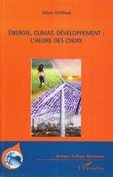 Énergie, climat, développement: l'heure des choix