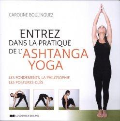 Entrez dans la pratique de l'ashtanga yoga