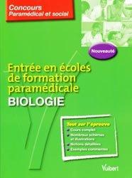 Entrée en écoles de formation paramédicale Biologie