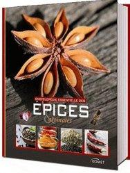 Encyclopédie essentielle des Épices et aromates