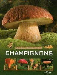Encyclopédie essentielles des champignons