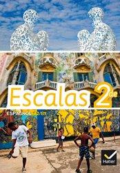 Escalas Espagnol 2de : Manuel de l'élève