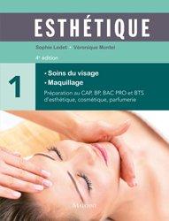 Esthétique - Tome 1 - Manuel des soins du visage et maquillage