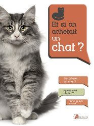 Et si on achetait un chat ?