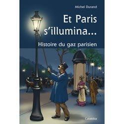 Et Paris s'illumina ...
