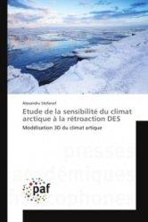 Etude de la sensibilité du climat arctique à la rétroaction DES