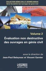 Évaluation non destructive des ouvrages en génie civil volume 2