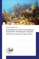 Evaluation in vitro de quelques propriétes biologiques algales
