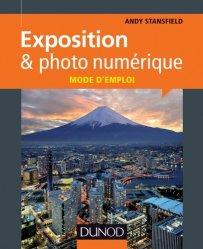 Exposition et photo numérique : mode d'emploi