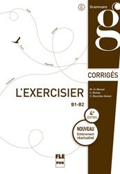 EXERCISIER B1 B2 CORRIGES EXERCICES