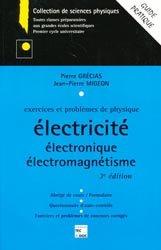 Exercices et problèmes de physique Électricité Électronique Électromagnétisme
